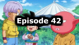Dragon Ball Super Episode 42 English Dubbed Watch Online