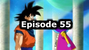 Dragon Ball Super Episode 55 English Dubbed Watch Online