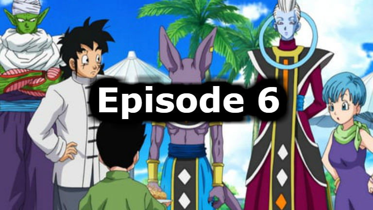 Dragon Ball Super Episode 6 English Dubbed