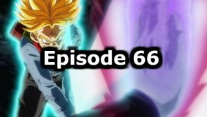 Dragon Ball Super Episode 66 English Dubbed Watch Online
