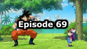 Dragon Ball Super Episode 69 English Dubbed Watch Online