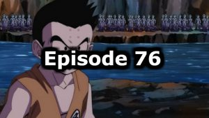 Dragon Ball Super Episode 76 English Dubbed Watch Online