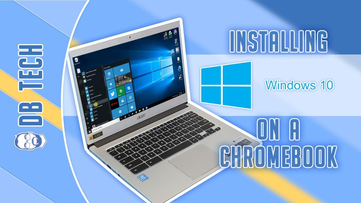 install windows 10 on chromebook Archives - DB Tech