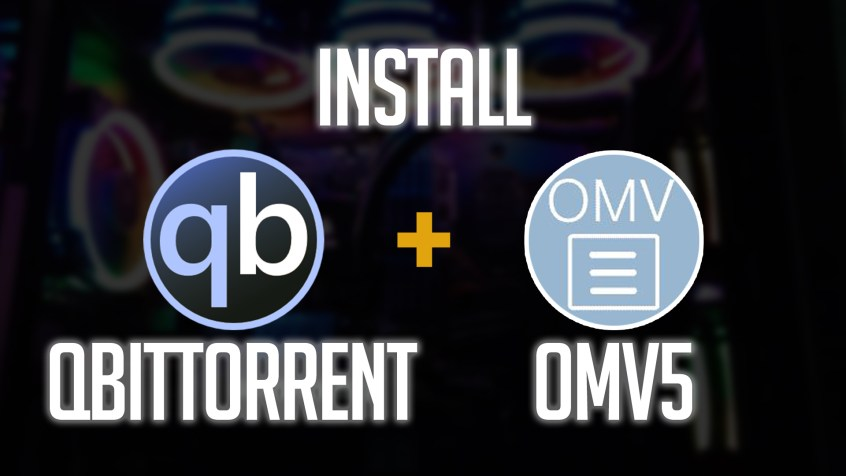 How to Install qBittorrent on OpenMediaVault 5