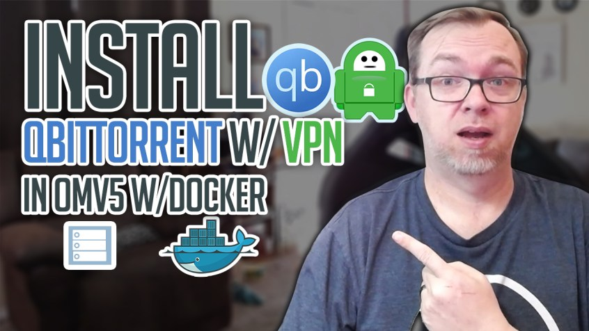 How to Install QBittorent with VPN on OMV