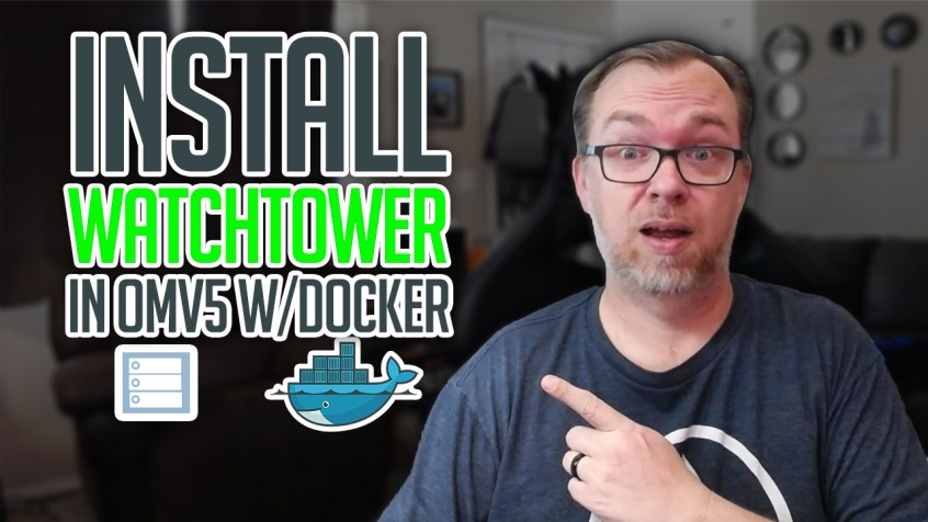 How to Install WatchTower on OMV and Docker