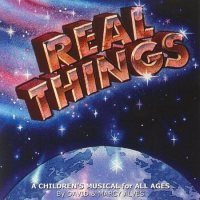 """Our Children's Musical, """"Real Things"""" Selling Well at Amazon.com"""