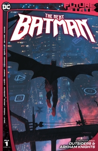 Future State: The Next Batman #1 - DC Comics News