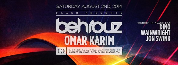 SAT Aug 2 | Behrouz, Omar Karim at Flash