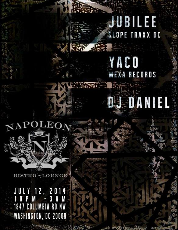 Napoleons presents JUBILEE and YACO. Opening sounds by DJ Daniel Terrazas
