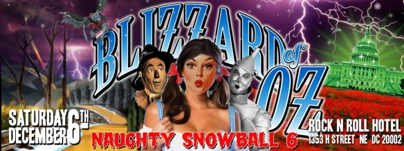 Mischief presents: Naughty Snowball 6: Blizzard of Oz at Rock'n'Roll Hotel (SOLD OUT)