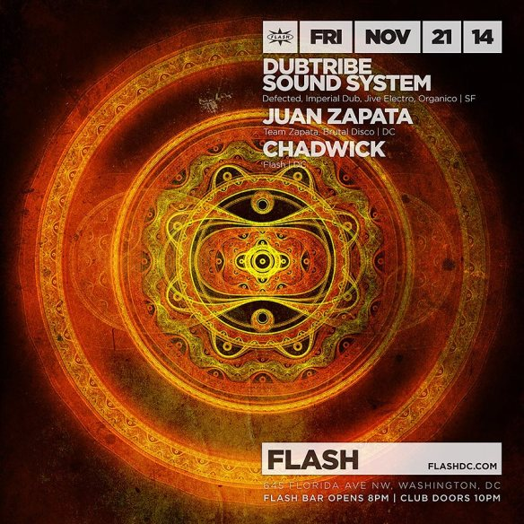 Dubtribe Sound System, Juan Zapata, Chadwick at Flash