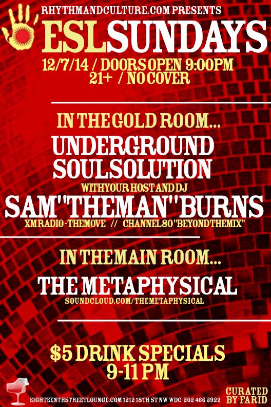 ESL Sundays with Sam Burns' Underground Soul Solution & The Metaphysical