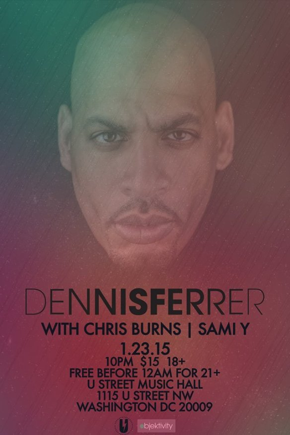 Dennis Ferrer with Chris Burns, Sami Y.