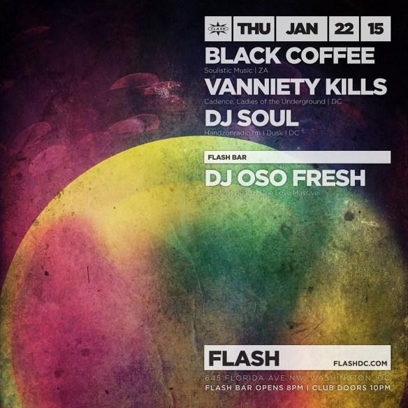 Black Coffee, DJ Soul, Vanniety Kills at Flash with DJ Oso Fresh in the Flash Ba