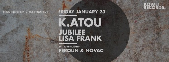 Kowli presents:K.atou (Revolt!, Lick my Deck/Athens) at Dark Room, Baltimore