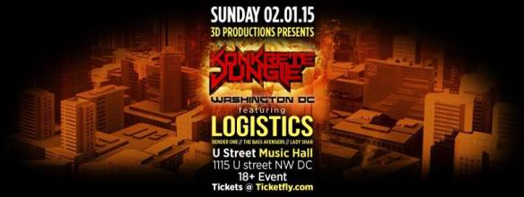 Konkrete Jungle DC feat: LOGISTICS LP Tour at U Street Music Hall