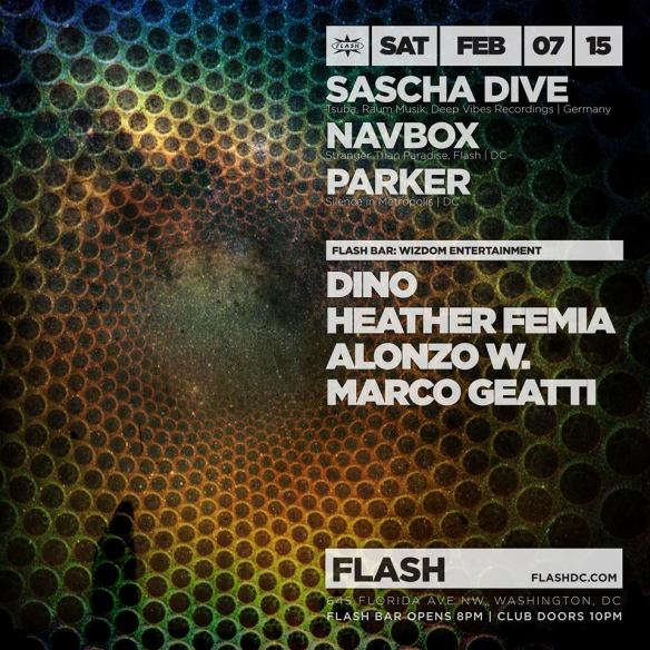 Sascha Dive, Navbox & Parker at Flash, with Wizdom Entertainment presents Dino, Heather Femia, Alonzo W. & Marco Geatti in the Flash Bar