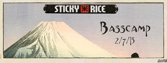 Basscamp at Sticky Rice