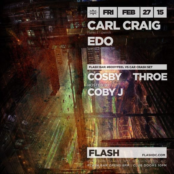 Carl Craig & Edo at Flash with #Bodyfeel vs Car Crash Set in the Flash Bar