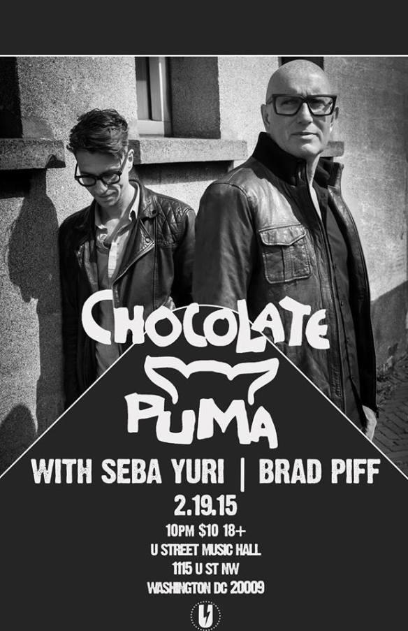 Chocolate Puma with Seba Yuri, Brad Piff at U Street Music Hall