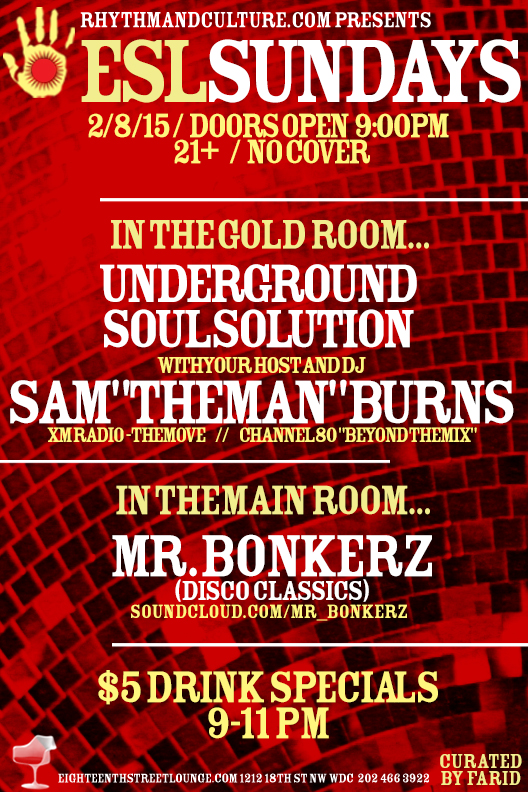 ESL Sundays with Sam Burns' Underground Soul Solution at Eighteenth Street Lounge