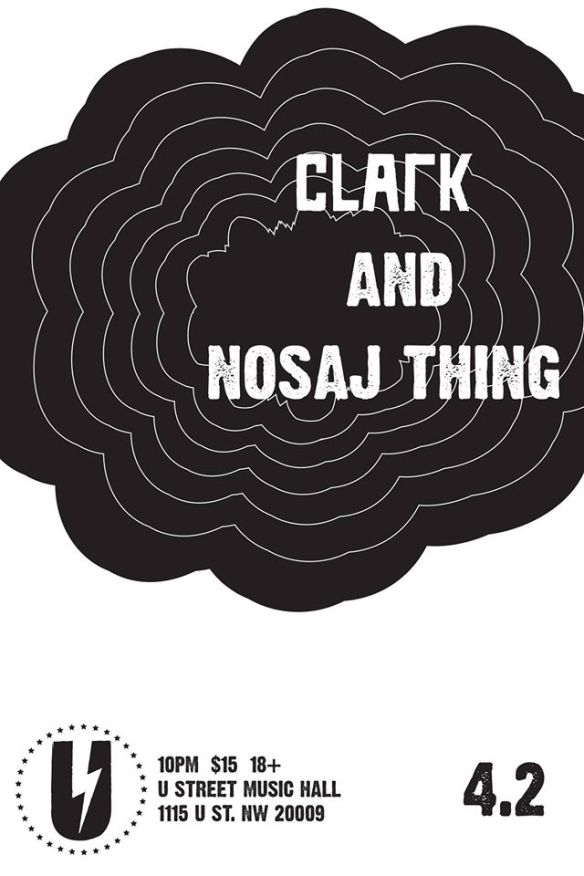 Clark & Nosaj Thing with Rival Consoles at U Street Music Hall