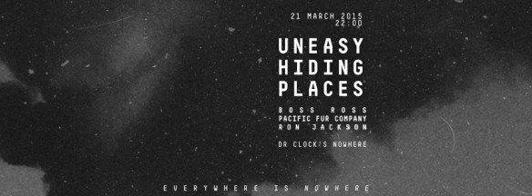 Uneasy Hiding Places with Boss Ross, Pacific Fur Company, Ron Jackson at Dr. Clock's Nowhere Bar
