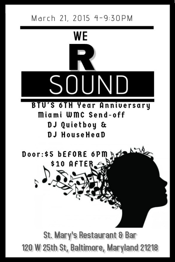 We R Sound 4th Installment (BTU 6th Anniversary) at St. Mary's Restaurant & Lounge, Baltimore