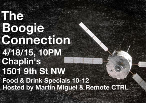 The Boogie Connection with Martín Migual & DJ Remote Ctrl at Chaplin's