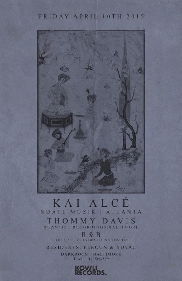 Kowli Presents: Kai Alce' ,Thommy Davis,& R&B at The Dark Room, Baltimore