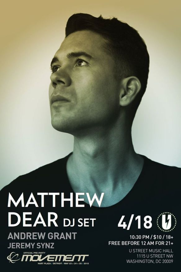 Official Movement Pre-Party: Matthew Dear with Andrew Grant, Jeremy Synz at U Street Music Hall