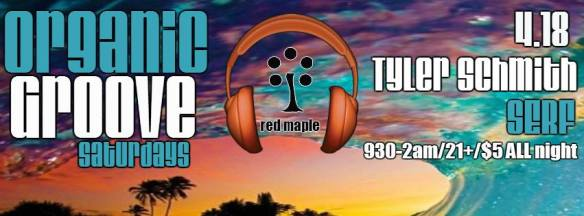 Organic Groove Saturdays with Ty Schmith & Serf at The Red Maple
