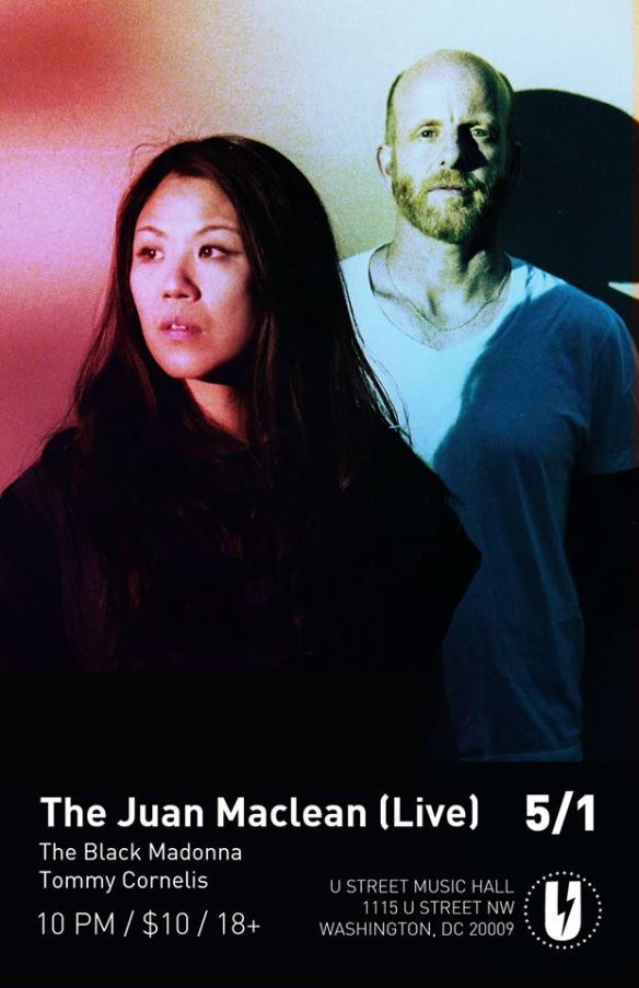 The Juan Maclean (Live) with The Black Madonna and Tommy Cornelis at U Street Music Hall