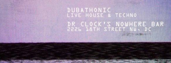 Second Saturdays: Live House and Techno at Dr. Clock's Nowhere Bar