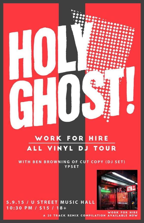 Holy Ghost! (DJ Set) with Ben Browning (Cut Copy) DJ Set and Ypset at U Street Music Hall