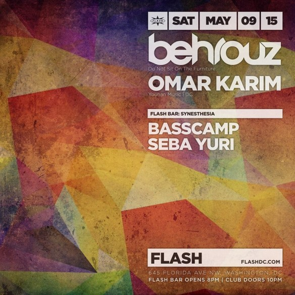 Behrouz, Omar Karim at Flash, with Synesthesia in the Flash Bar