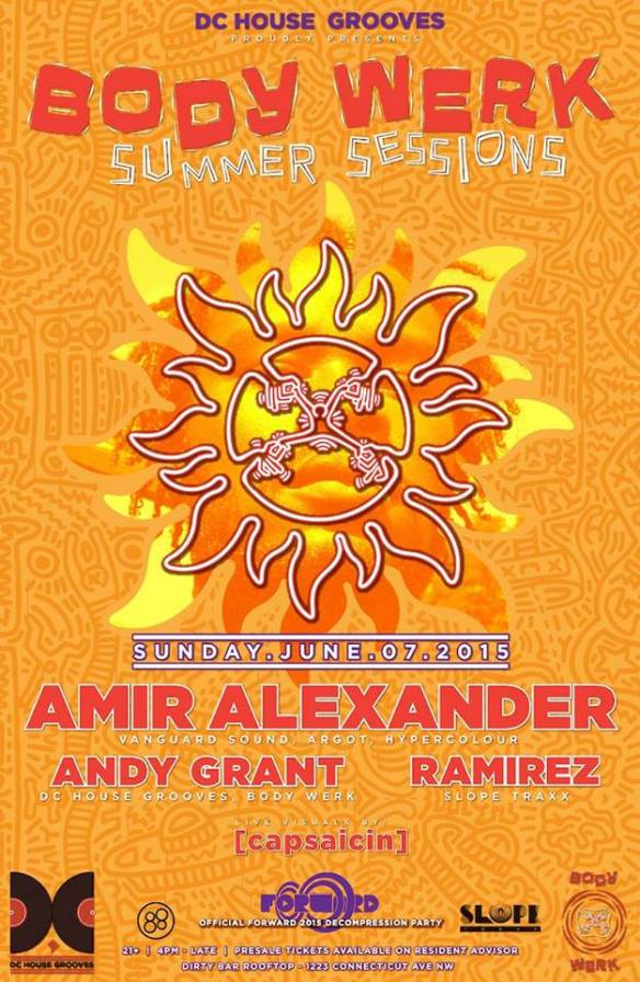 BODY WERK Summer Sessions with AMIR ALEXANDER (Vanguard Sound), Andy Grant & Ramirez at Dirty Bar
