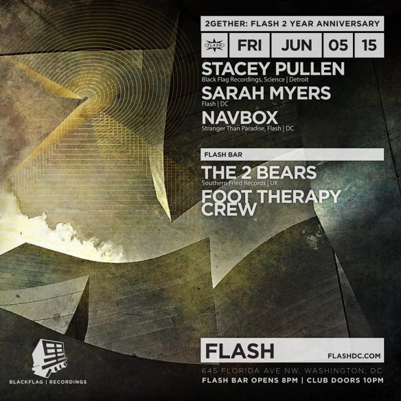 2Gether: Flash 2 Year Anniversary with Stacey Pullen, The 2 Bears (Hot Chip), Sarah Myers, Navbox, at Flash, with the Foot Therapy Crew in the Flash Bar
