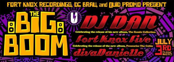 The Big Boom with DJ Dan, Fort Knox Five, diva Danielle at U Street Music Hall