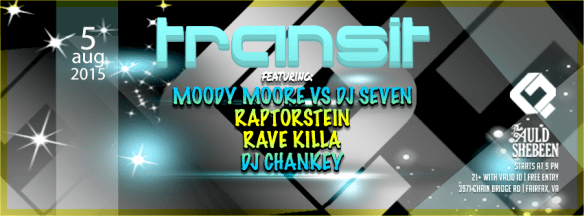 TRANSIT with Moody Moore, DJ Seven, Raptorstein, Rave Killa & Chankey at The Auld Shebeen, Fairfax