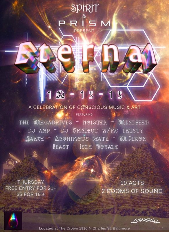 PRISM & Spirit Present: Eternal [2 Rooms of Sound. 10 DJs. 21+ // No Cover]