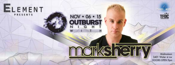 Element presents: Outburst Night w/ Mark Sherry at Malmaison