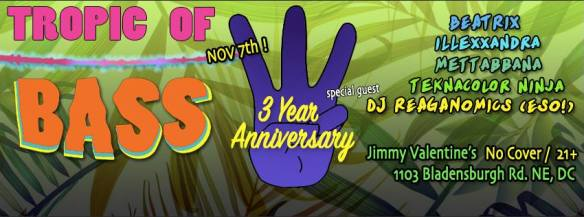 Tropic of Bass 3 Year Anniversary with DJ Reaganomics at Jimmy Valentine's Lonely Hearts Club