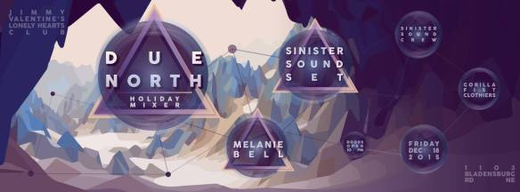 Due North Holiday Mixer with Sinister Sound Set and Melanie Bell at Jimmy Valentine's Lonely Hearts Club