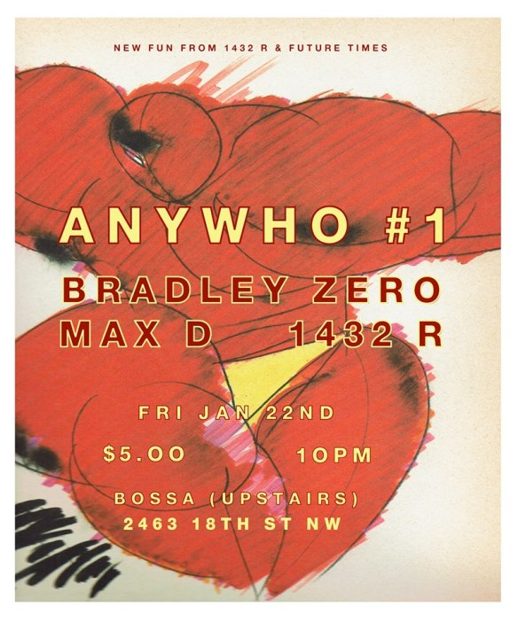 Anywho #1 featuring Bradley Zero, Max D and the 1432R DJs at Bossa