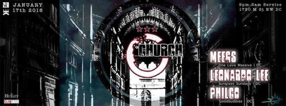 Church MLK Weekend Edition featuring Meegs, Leonardo Lee & Philco at The Huxley
