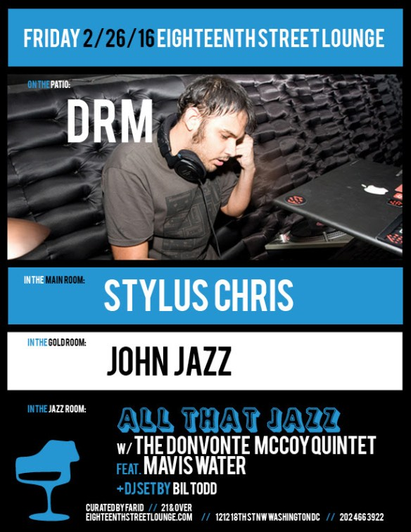 ESL Friday with DRM, Stylus Chris and John Jazz at Eighteenth Street Lounge
