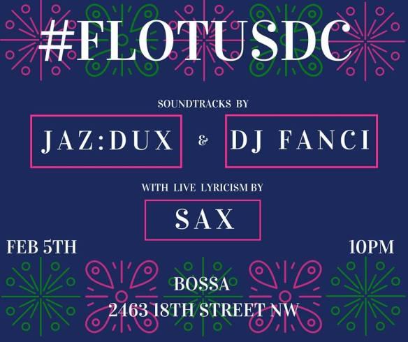Flotus DC with Jaz:dux & DJ Fancy at Bossa