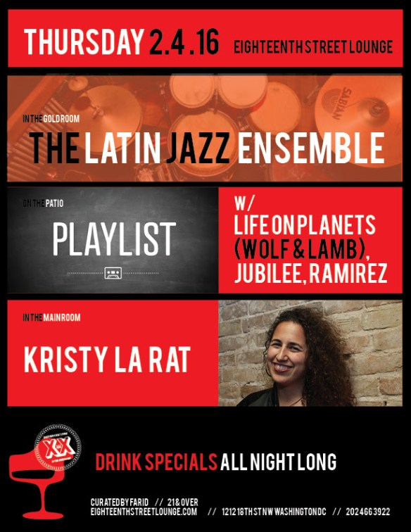 Playlist with / Life on Planets ( Wolf + Lamb ), Jubilee & Ramirez at Eighteenth Street Lounge